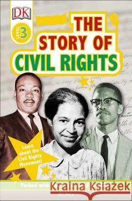 DK Readers L3: The Story of Civil Rights DK 9781465469274