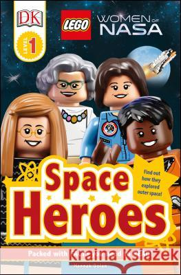 DK Readers L1: Lego(r) Women of Nasa: Space Heroes Dorling Kindersley 9781465472908