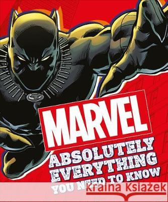 Marvel Absolutely Everything You Need to Know DK 9781465490391