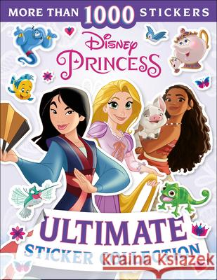 Disney Princess Ultimate Sticker Collection DK 9781465492418