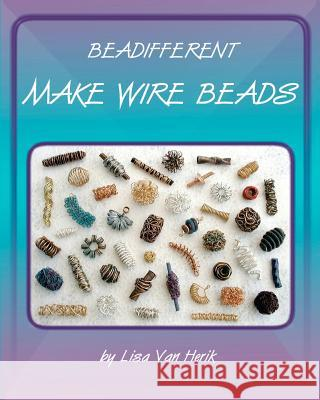 Make Wire Beads Lisa Va 9781466201071