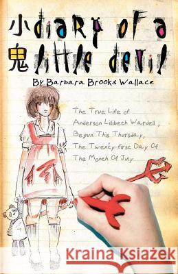 Diary of a Little Devil Barbara Brooks Wallace Tia Tanaka 9781466205536
