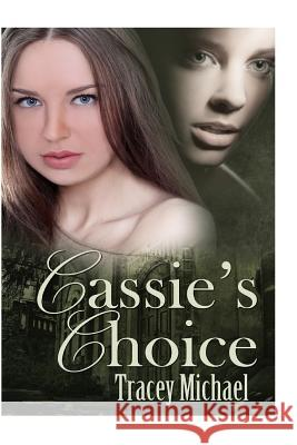 Cassie's Choice Tracey Michael 9781466442245