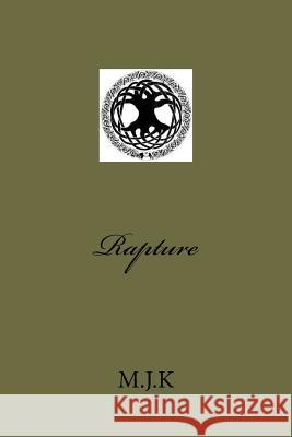 Rapture MR M. J. K 9781466454958