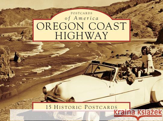 Oregon Coast Highway Laura E. Wilt 9781467103596