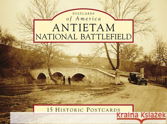 Antietam National Battlefield Kevin R. Pawlak 9781467103879