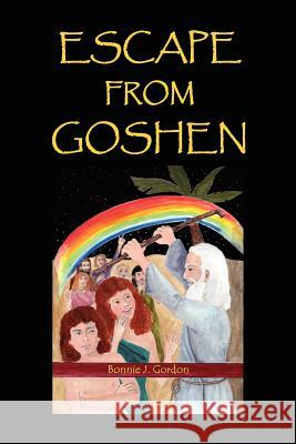 Escape from Goshen Bonnie J. Gordon 9781467519151