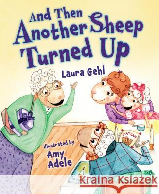 And Then Another Sheep Turned Up Laura Gehl 9781467711890