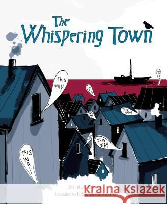 The Whispering Town Jennifer Elvgren Fabio Santomauro 9781467711951
