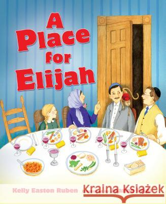 Place for Elijah, a PB Kelly Easton Kelly Easton Ruben Joanne Friar 9781467778466