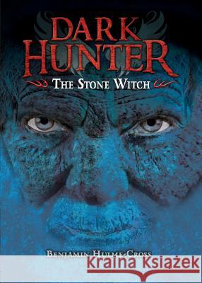 The Stone Witch Benjamin Hulme-Cross Nelson Evergreen 9781467780896