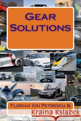 Gear Solutions Dr Florian Ion Petrescu 9781467987646