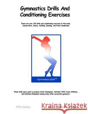 Gymnastics Drills and Conditioning Exercises Karen M. Goeller 9781468006919