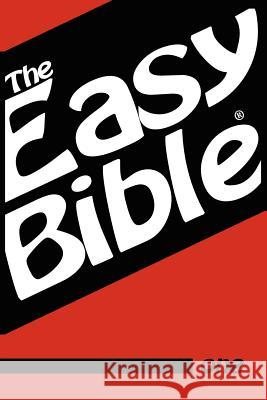 The Easy Bible Volume One: Days 1-31 Dwight A. Clough 9781468021226
