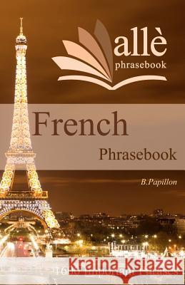 French Phrasebook (All Phrasebook) B. Papillon 9781468160741