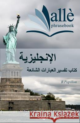 English Phrasebook [arabic-English] (All Phrasebook) B. Papillon 9781469932439