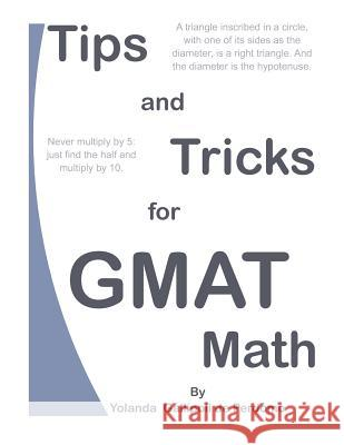 Tips and Tricks for GMAT Math MS Yolanda Gallipoli D 9781470141554