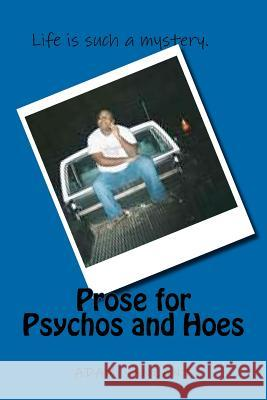 Prose for Psychos and Hoes Adam Vanzant 9781470147655