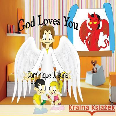 God Loves You Dominique Wilkins 9781470164041