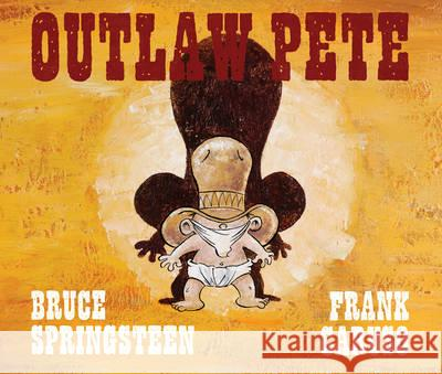 Outlaw Pete Bruce Springsteen 9781471142796