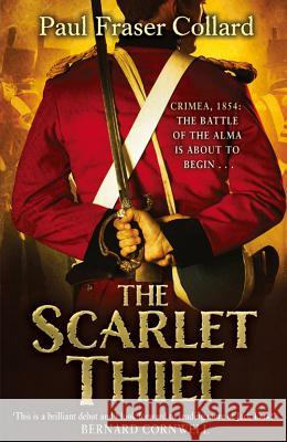 The Scarlet Thief Paul Fraser Collard 9781472200266