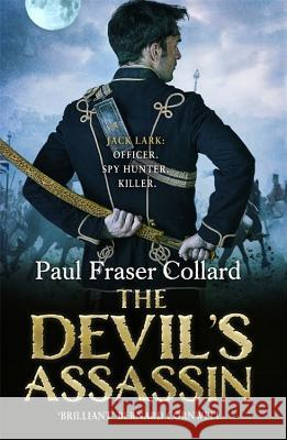 The Devil's Assassin Paul Fraser Collard 9781472236753