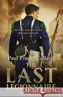 The Last Legionnaire Paul Fraser Collard 9781472237699