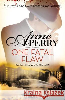 One Fatal Flaw Anne Perry   9781472257314