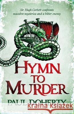 Hymn to Murder (Hugh Corbett 21) Paul Doherty 9781472259219