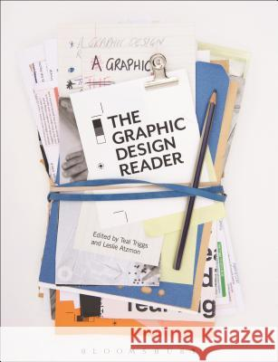 The Graphic Design Reader Teal Triggs Leslie Atzmon 9781472536204
