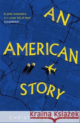 An American Story Christopher Priest 9781473200593