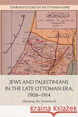 JEWS AND PALESTINIANS IN THE LATE O FISHMAN  LOUIS A 9781474454001