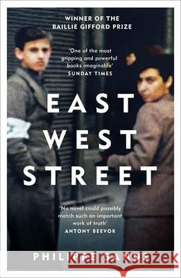 East West Street On the Origins of Genocide and Crimes Against Humanity Sands, Philippe, QC 9781474601917