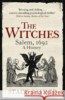 Witches Salem, 1692 Schiff, Stacy 9781474602266