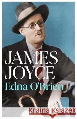 James Joyce Edna O'Brien 9781474614450