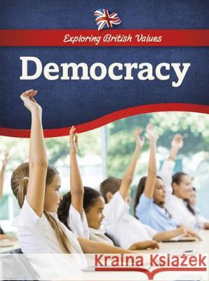 Democracy  Chambers, Catherine 9781474740777