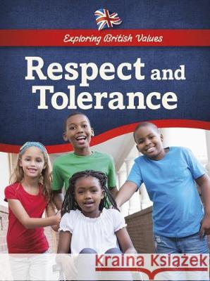 Respect and Tolerance  Chambers, Catherine 9781474740791