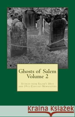Ghosts of Salem, Volume 2 Jared Bond 9781475090901