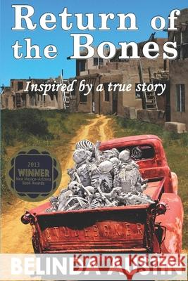 Return of the Bones Belinda Vasquez Garcia 9781475187427