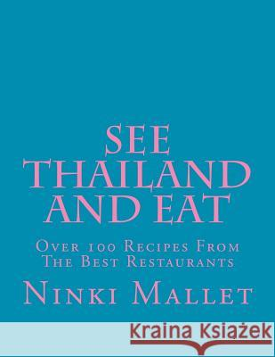 See Thailand and Eat Ninki Mallet 9781475258929