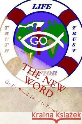 The New Word: God's Word for All People Sis Kimberly M. Hartfield 9781475264289