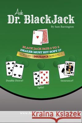 Ask Dr. Blackjack Sam Barrington 9781477299326