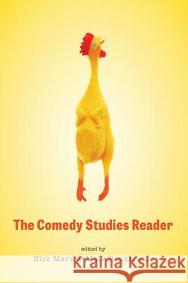 The Comedy Studies Reader Nick Marx Matt Sienkiewicz 9781477316009