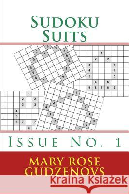 Sudoku Suits Mary Rose Gudzenovs 9781477426227
