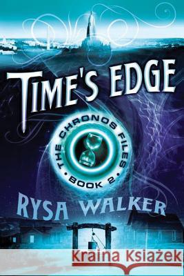 Time's Edge Rysa Walker 9781477825822