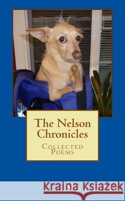 The Nelson Chronicles: Collected Poems Nelson 9781478281184