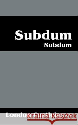 Subdum: Subdum London Castleberry 9781478701040