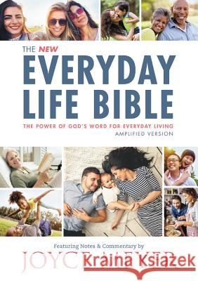 The Everyday Life Bible: The Power of God's Word for Everyday Living Joyce Meyer 9781478922957