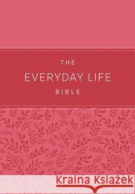 The Everyday Life Bible: The Power of God's Word for Everyday Living Joyce Meyer 9781478922964