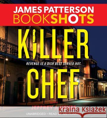 Killer Chef - audiobook James Patterson 9781478942962